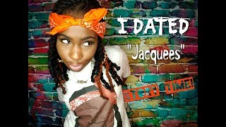 STORY TIME! Dating JACQUEES