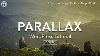 How to Make a Parallax WordPress Website 2017 - AMAZING!