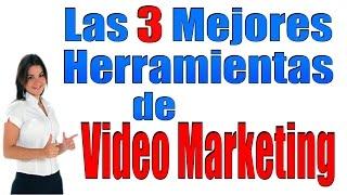 Las Mejores Herramientas Para Hacer VideoMarketing 2016
