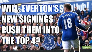 Will Everton's New Signings Propel Them to a Top 4 Finish?