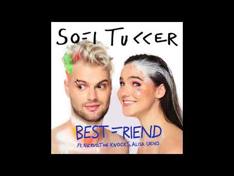 SOFI TUKKER - Best Friend feat. NERVO, The Knocks & Alisa Ueno (Official Audio)
