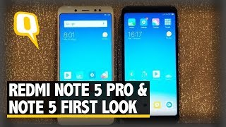 Xiaomi Redmi Note 5 & Note 5 Pro First Impressions| The Quint