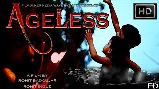 Aayuheen (Ageless) Short film by Filmdukes Director Rohit Badgujar that made many girls drop tears