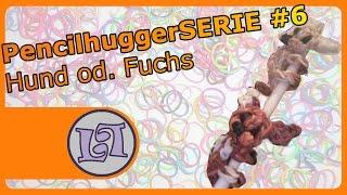Rainbow Loom / Fuch od. Hund Pencilhuggerserie #6 | Luna Looms
