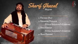 Ustad M. Sharif Ghazal Majlesi - 4 Songs