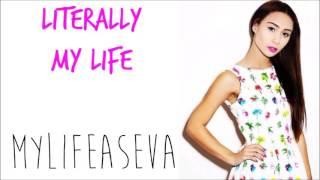 Literally My Life - MyLifeAsEva