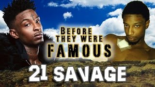 21 SAVAGE - Before They Were Famous