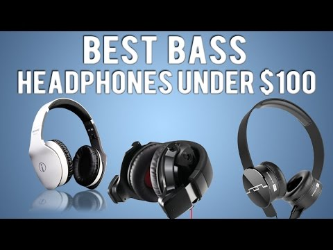 Best Bass Headphones Under $100   Audio46.com