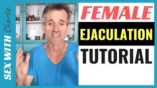 How Does Female Ejaculation or Squirting Work