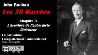 Livre audio : Les 39 Marches - Chapitre 3 : L'aventure de l'aubergiste littérateur
