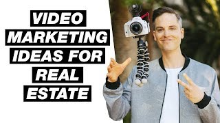 10 Video Marketing Ideas for Real Estate Agents