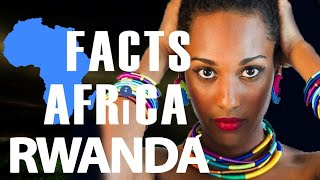 Facts About Rwanda  - Facts Africa Episode 4