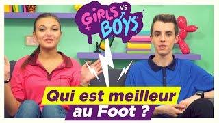 [GIRLS VS BOYS #06] - LE FOOT (avec TinkaBeBeauty & Théo Gordy)