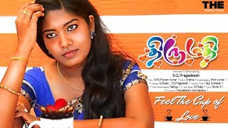 THIRUMATHI-Tamil Short film|APK Musical|Pragadeesh film