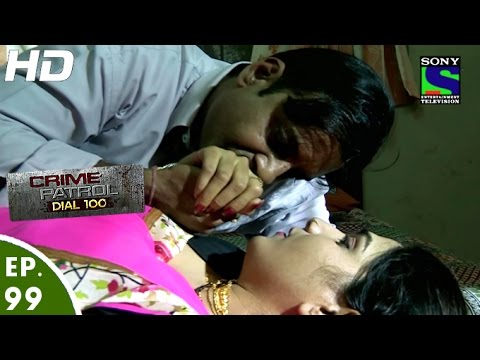 Crime Patrol Dial 100 - क्राइम पेट्रोल - Charitra - Episode 99 - 23rd February, 2016