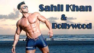 Sahil Khan : Bodybuilding to Bollywood & Now 2018 - HUNGAMA