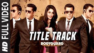 'Bodyguard (Title video song) Ft. 'Salman Khan', Katrina Kaif
