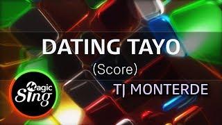 [MAGICSING Karaoke] DATING TAYO TJ MONTERDE | Tagalog