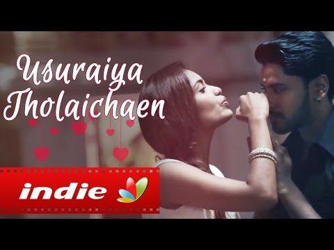 Xxx Mp4 Usuraiya Tholaichaen Pragathi Guruprasad Suriavelan Stephen Zechariah Tamil Album Love Song 3gp Sex