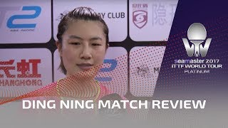 2017 China Open I Ding Ning Match Review