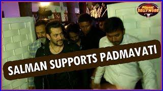 Salman Khan Speaks Up Against The 'Padmavati' Protests | Bollywood News