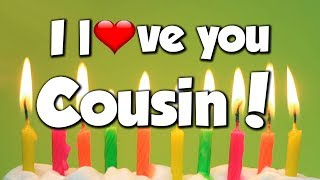I Love You Cousin - Congratulations - Happy Birthday! - Song