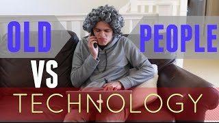 Old People VS Technology | Brent Rivera