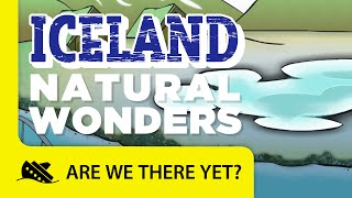Iceland: Natural Wonders - Travel Kids in Europe