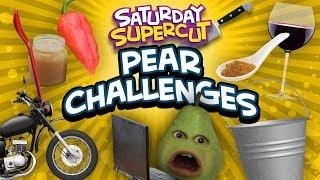 Pear Challenges [Saturday Supercut]