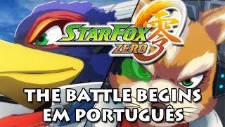 Star Fox Zero – The Battle Begins legendado em português