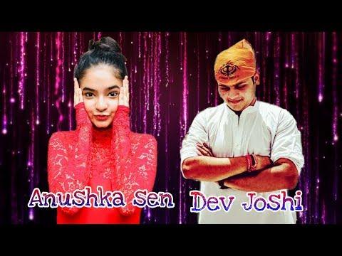 Xxx Mp4 Anushka Sen And Dev Joshi 2018 New Song 3gp Sex