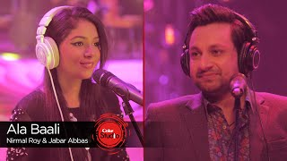 Ala Baali, Nirmal Roy & Jabar Abbas, Episode 4, Coke Studio Season 9