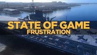 World of Warships - State of Game Frustration[Language]