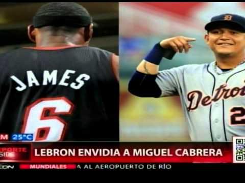 Lebron envidia a Miguel Cabrera por salario