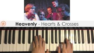 Heavenly - Hearts & Crosses (Piano Cover) | Patreon Dedication #107