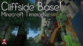 Minecraft Timelapse - Cliffside Base! (WORLD DOWNLOAD)