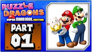 Puzzle & Dragons: Super Mario Bros. Edition - Part 1: World 1 | Gameplay Footage [HD + FaceCam]