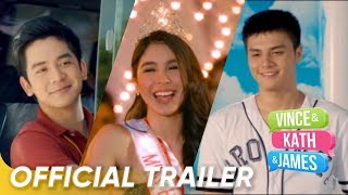 Official Trailer | 'Vince and Kath and James' | Joshua Garcia, Ronnie Alonte and Julia Barretto