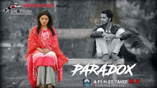 paradox - a Bengali short film ft Zaher Alvi and Rimi Karim