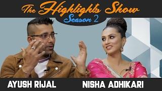 Actors NISHA ADHIKARI & AYUSH RIJAL @ THE HIGHLIGHTS SHOW | Season 2 | Episode 8 | MERO DESH