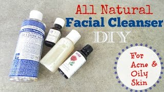 DIY Facial Cleanser Recipe I Acne Prone Skin (All Natural Ingredients)