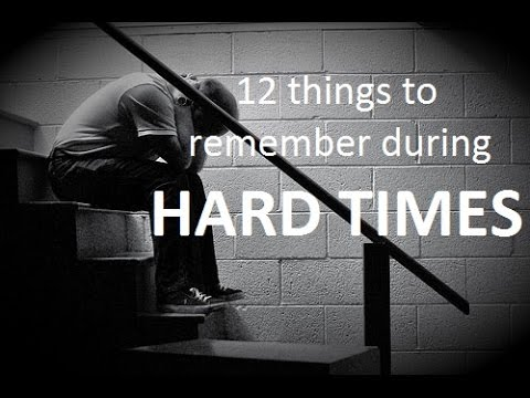 12 things to remember when going through hard times