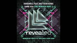 Hardwell feat. Matthew Koma - Dare You (Cash Cash Remix) [Cover Art]