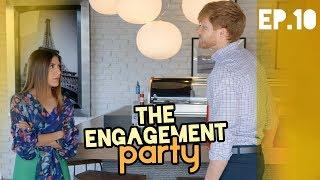 E10 - THE ENGAGEMENT PARTY | La fiesta de compromiso - Katia Nabil