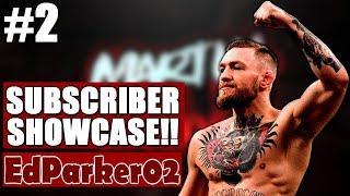 Subscriber Showcase #2 | EdParker02 As Conor McGregor!