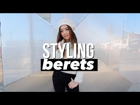 How I Style   Berets