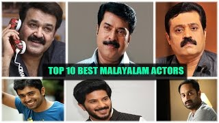 Top 10 Best Actors from Malayalam || Latest Malayalam News and Gossips