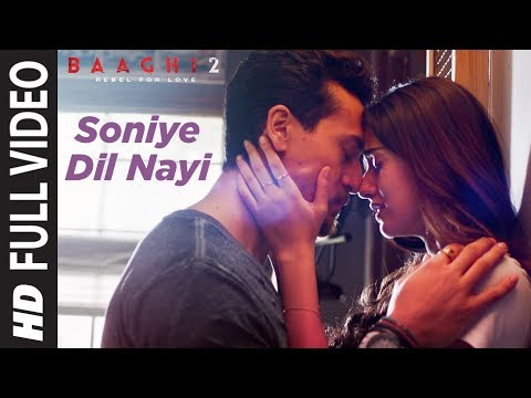 Xxx Mp4 Soniye Dil Nayi Full Video Baaghi 2 Tiger Shroff Disha Patani Ankit Tiwari Shruti Pathak 3gp Sex