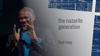 The Nazarite Generation - Fred May