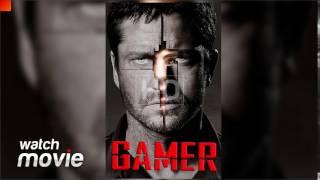 Gamer FULL MOVIE